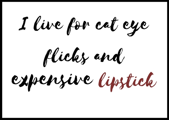 i-run-on-cat-eye-flicks-and-expensive-lipsticks