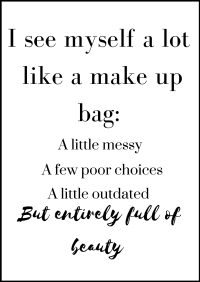 I see myself a lot like a make up bag-.jpg