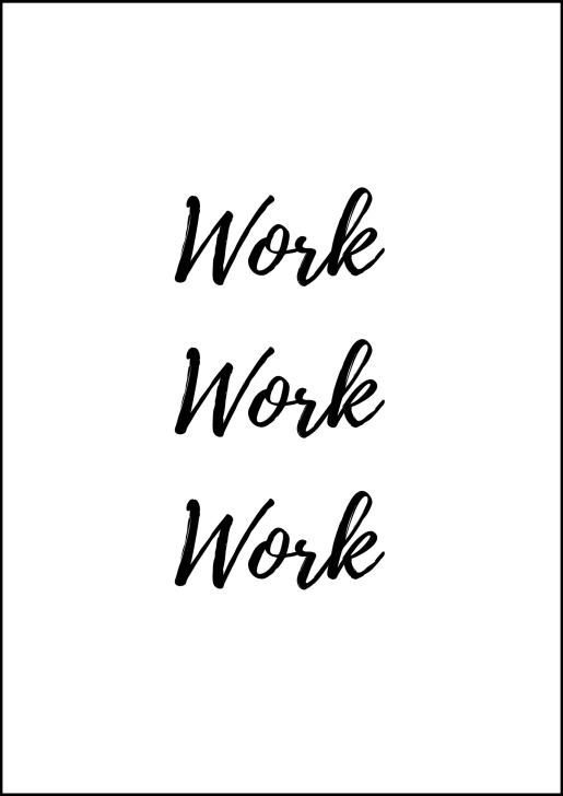 work-work-work